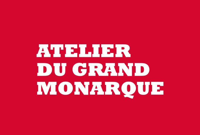 Atelier du Grand Monarque